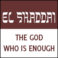 El Shaddai: The God Who Is Enough