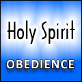Holy Spirit Obedience