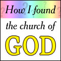 How I Found the Church of God