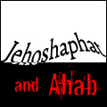 Jehoshaphat and Ahab