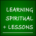 Learning Spiritual Lessons