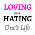 Loving and Hating One's Life