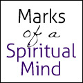 Marks of a Spiritual Mind