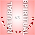 Natural vs. Spiritual Relationships