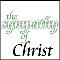 The Sympathy of Christ